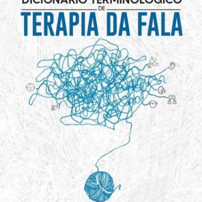 Dicionário Terminológico de Terapia da Fala