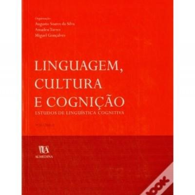 Linguagem, Cultura e Cognição - Estudos de Linguística Cognitiva