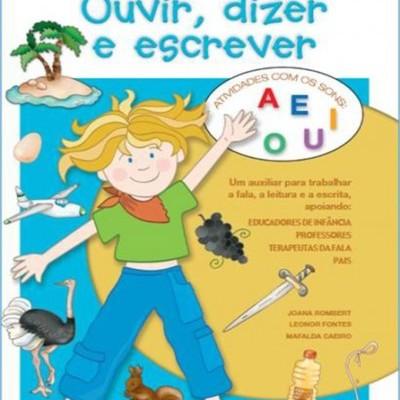 Ouvir, Dizer e Escrever 9 (A, E, I, O, U)