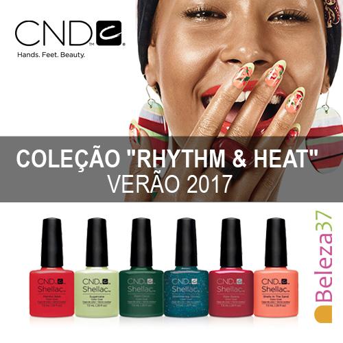 """CND Shellac – Coleção de 6 Cores """"Rhythm & Heat"""" – Verão"""