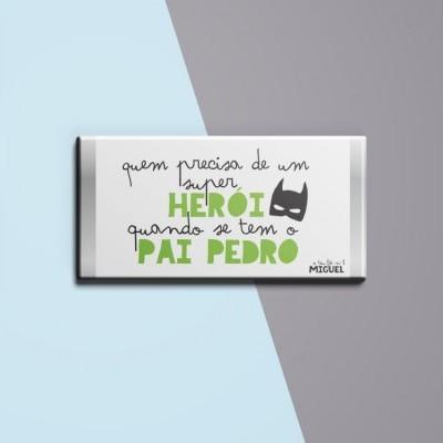 Chocolate Herói Pai - várias cores