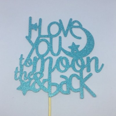 Topper LOVE YOU TO MOON AND BACK glitter