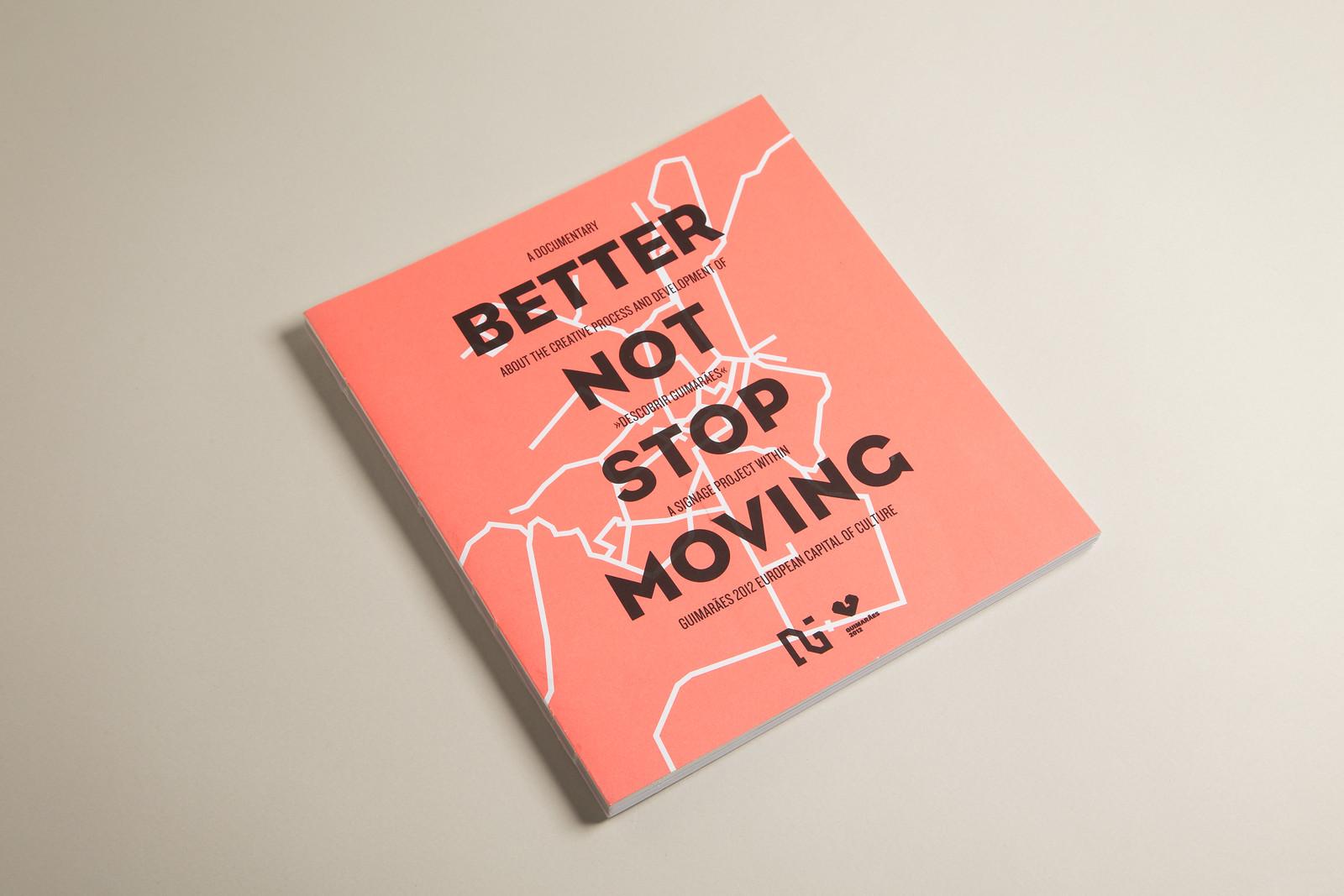Descobrir Guimarães / Better Not Stop Moving