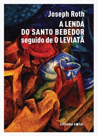 A lenda do Santo Bebedor seguido de O Leviatã