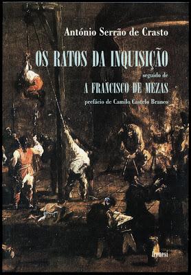 Os Ratos da Inquisição, seguido de A Francisco Mezas