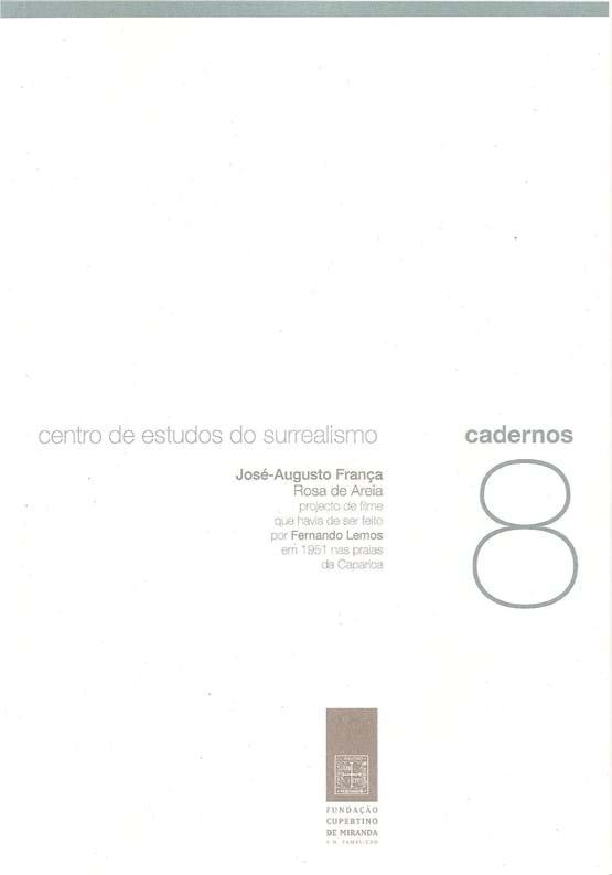 Rosa de Areia: projecto de filme que havia de ser feito por Fernando Lemos