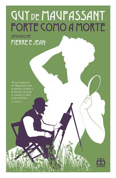 Forte Como a Morte / Pierre e Jean