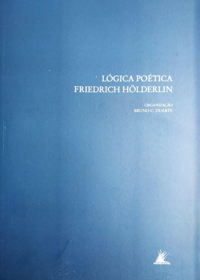 Lógica Poética - Friedrich Hölderlin