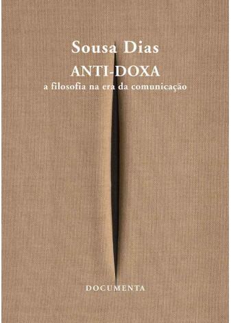 Anti-Doxa - A Filosofia na era da comunicação
