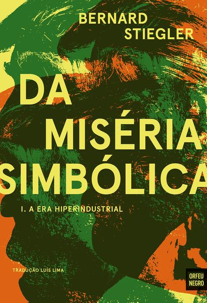 Da Miséria Simbólica - A Era Hiperindustrial