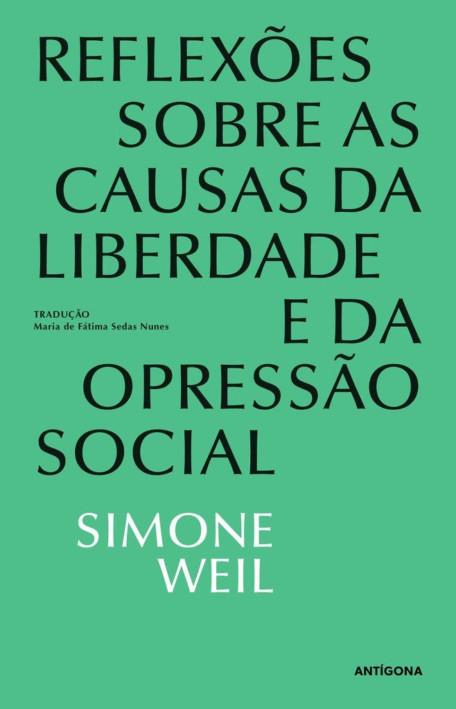 Reflexões sobre as Causas da Liberdade e da Opressão Social