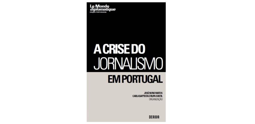 A Crise do Jornalismo em Portugal