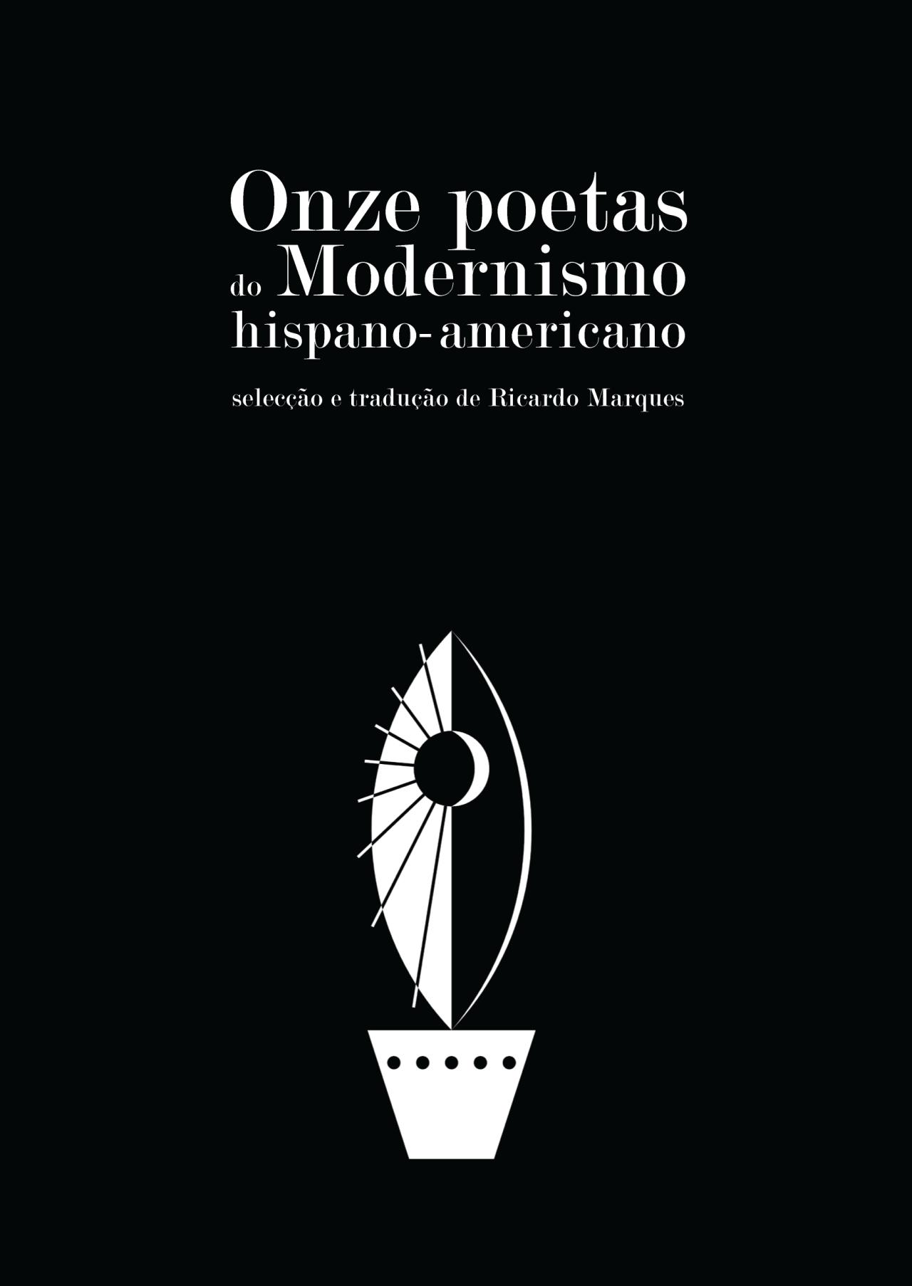 Onze poetas do Modernismo hispano-americano