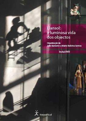 Llansol: A luminosa vida dos objectos