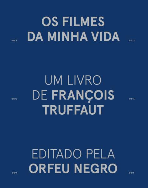 Os Filmes da Minha Vida - François Truffaut