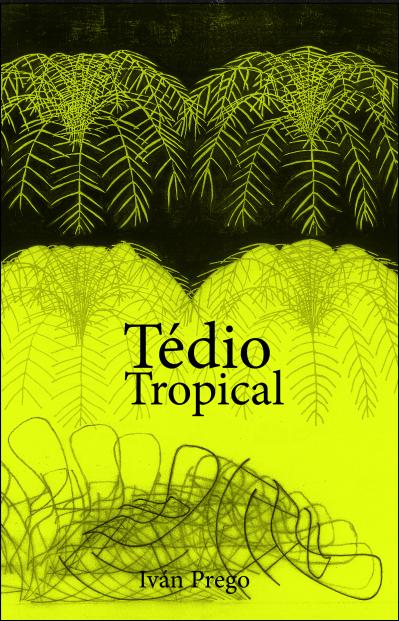 Tédio Tropical