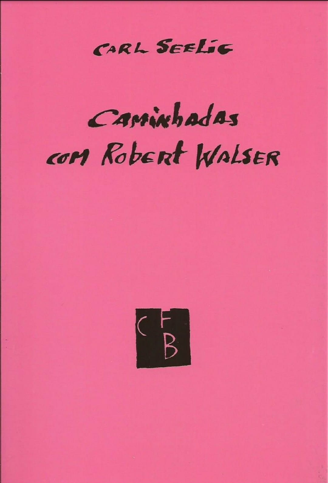 Caminhadas com Robert Walser