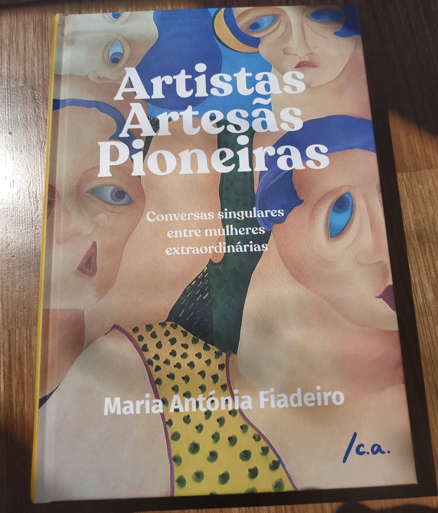 Artistas, Artesãs, Pioneiras