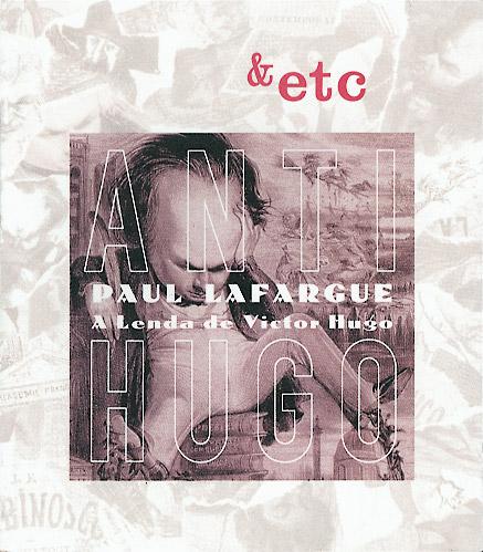 Anti-Hugo / A Lenda de Victor Hugo