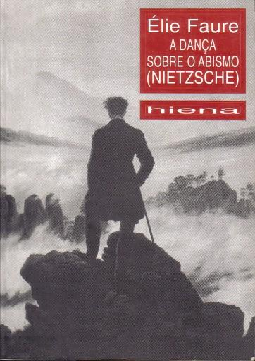 A Dança Sobre o Abismo (Nietzsche)