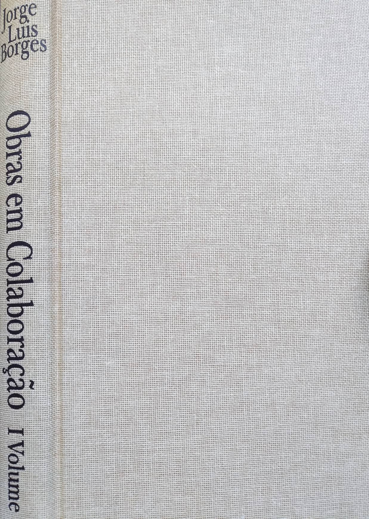 Jorge Luís Borges - Obras em Colaboração Iº Volume