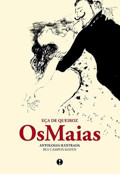 Os Maias - Antologia Ilustrada
