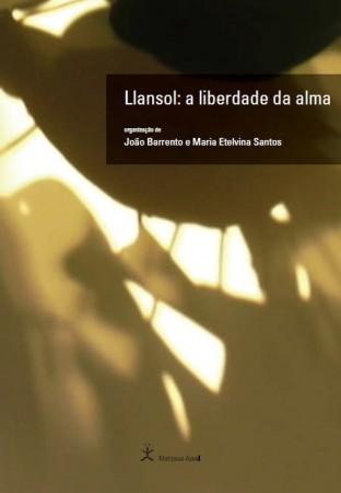 Llansol – A liberdade da alma