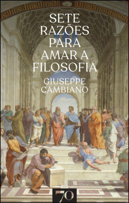 Sete razões para amar a filosofia