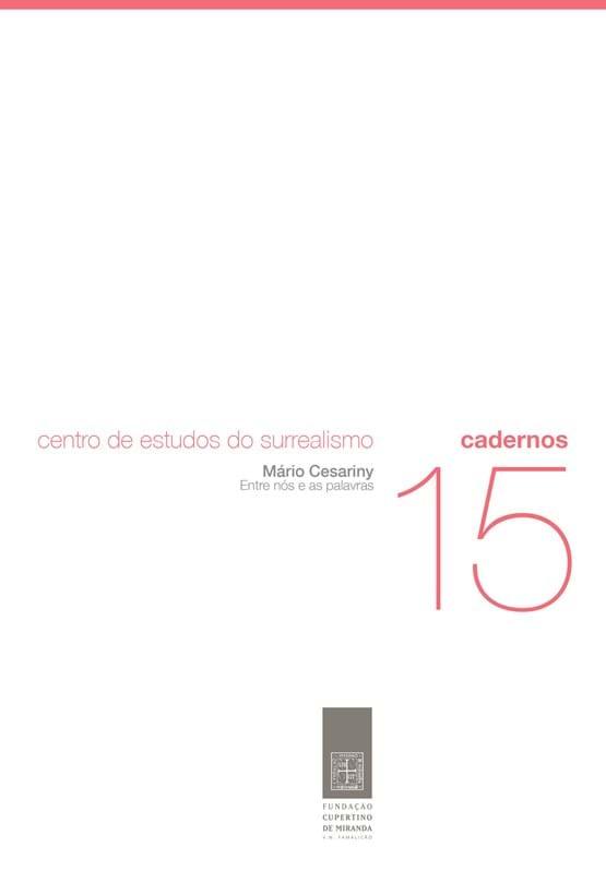 Mário Cesariny: entre nós e as palavras