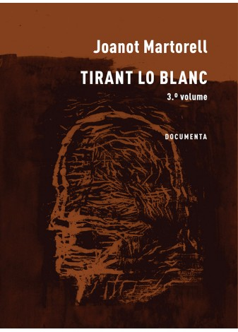 Tirant Lo Blanc - 3º Volume