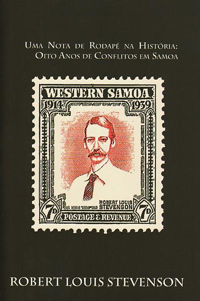 Uma Nota de Rodapé na História - Oito Anos de Conflitos em Samoa