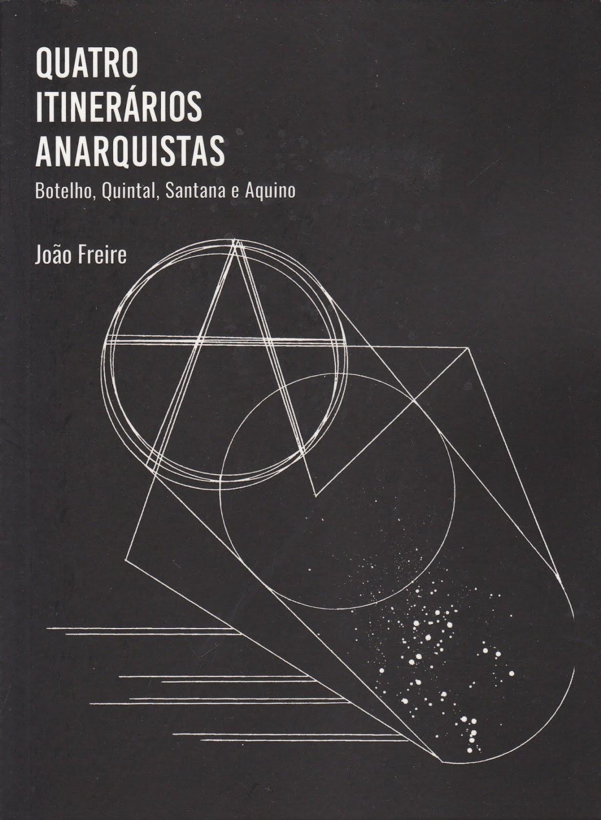 Quatro Itinerários Anarquistas