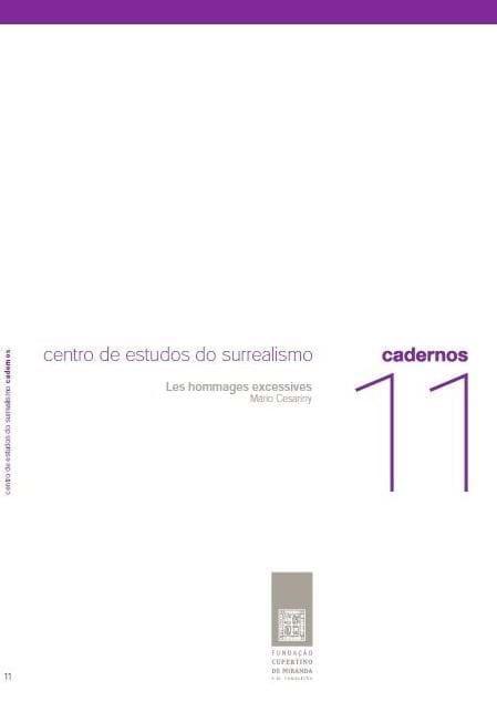 Mário Cesariny: les hommages excessives
