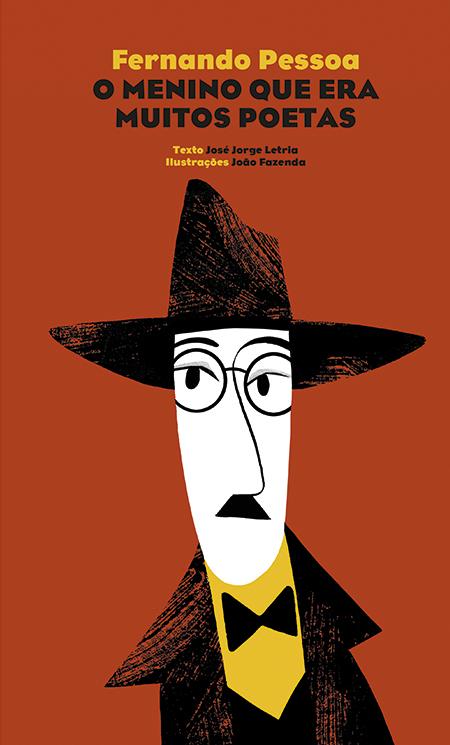 Fernando Pessoa - O menino que era muitos poetas