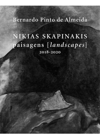 Nikias Skapinakis - Paisagens (2018 - 2020)
