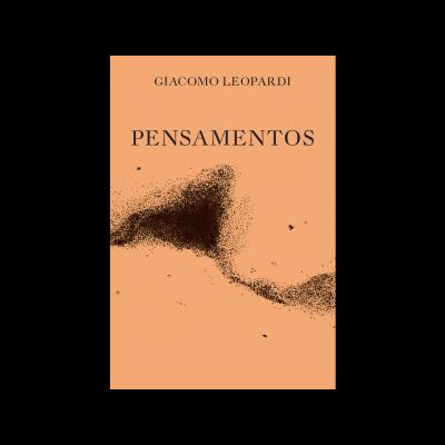 Pensamentos - Giacomo Leopardi