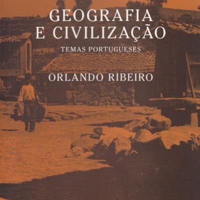 Geografia e Civilização. Temas Portugueses