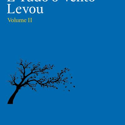 E Tudo o Vento Levou (Vol. II)