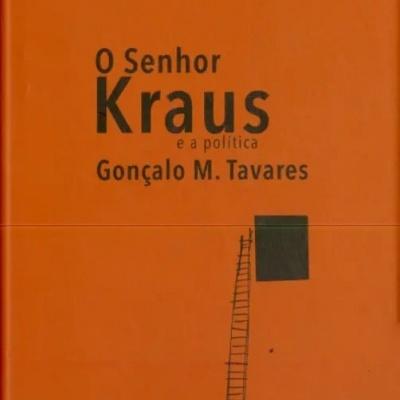 O Senhor Kraus e a política