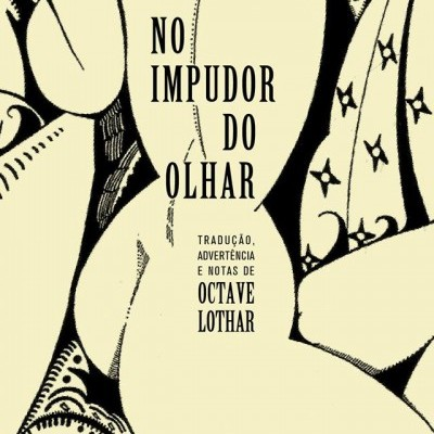 No Impudor do Olhar