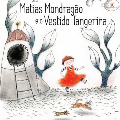 Matias Mondragão e o Vestido Tangerina
