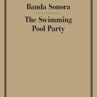 SWIMMING POOL PARTY / BANDA SONORA