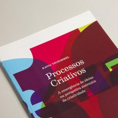 Processos Criativos — A Emergência de Ideias na Perspectiva Sistémica da Criatividade