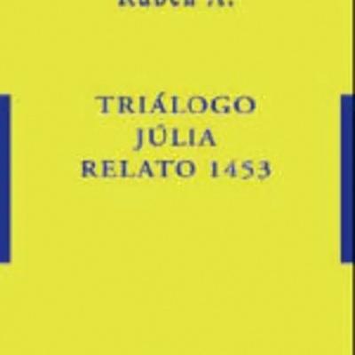 Triálogo - Júlia - Relato 1453