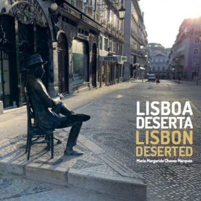 Lisboa Deserta / Lisbon Deserted