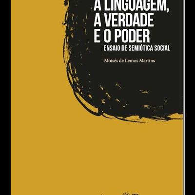 A linguagem, a verdade e o poder