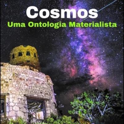 Cosmos - Uma Ontologia Materialista