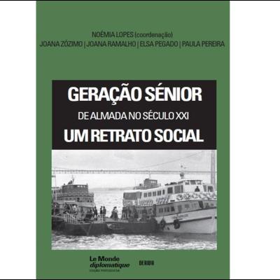 Geração Sénior de Almada no Século XXI – Um Retrato Social