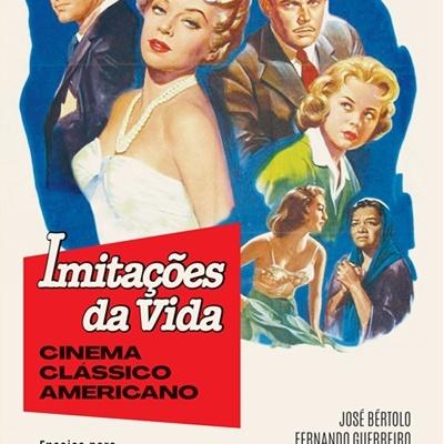 Imitações Da Vida – Cinema Clássico Americano