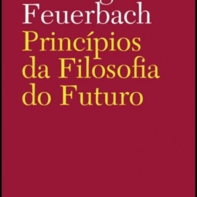 Princípios da Filosofia do Futuro